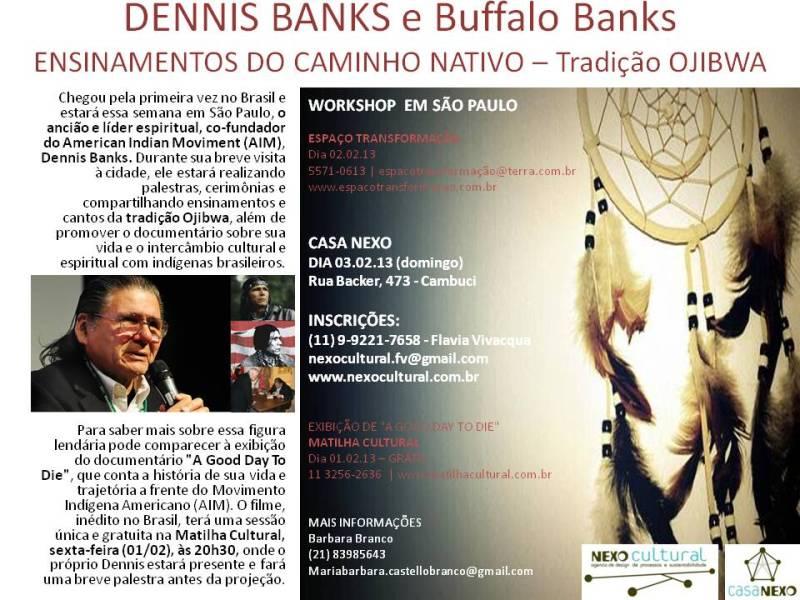 apresentação DENNIS BANKS